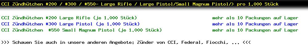 http://jafiwi.de/egun-bestand/820013_820018_CCI_Zuendhuetchen_200__300__550_Large_Rifle__Large_PistolSmall_Magnum_Pistol_pro_1000_Stueck.jpg?1553257309249