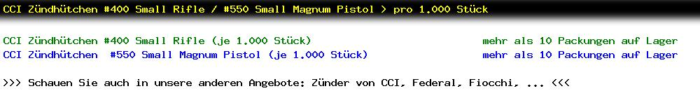 http://jafiwi.de/egun-bestand/820013_820018_CCI_Zuendhuetchen_400_Small_Rifle__550_Small_Magnum_Pistol__pro_1000_Stueck.jpg?1539515648673